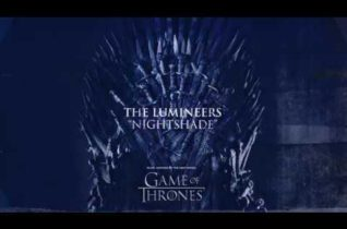 The Lumineers — Nightshade (For The Throne — Music Inspired by the HBO Series Game of Thrones)